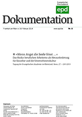 """Wenn Angst die Seele frisst..."" epd-Dokumentation 8/2014"