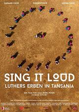 """""""Sing it Loud – Luthers Erben in Tansania"""", ein höchst sehenswerter Dokumentarfilm von julia Irene Peters"""