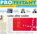 PROtestant 47: Ausgabe zur Passions- und Fastenzeit 2013