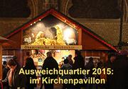 """Dieses Jahr für ein Jahr ausnahmsweise vor der Kreuzkirche am Kaiserplatz im Kirchenpavillon: die ökumenische """"Kirchenhütte"""" des Bonner Weihnachtsmarktes (Bild: A. Beckmann)"""