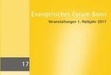 Zweimal pro Jahr erscheint das Programm des Evangelischen Forums Bonn.