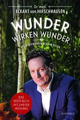"""Kaum auf dem Markt, schon ein Bestseller: """"Wunder wirken Wunden"""""""