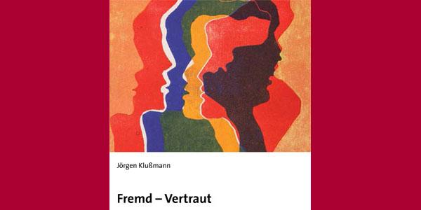 """Cover der Neuerscheinung """"Fremd Vertraut"""""""